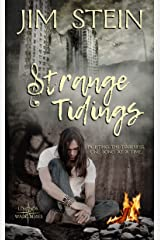 Strange Tidings (Legends Walk Series) Kindle Edition