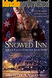 Snowed Inn: A Black Falcon Short Story: A Black Falcon Short Story (Black Falcon Series Book 7)