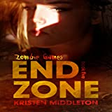 End Zone: Zombie Games, Book 5