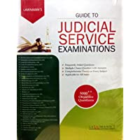 GUIDE TO JUDICIAL SERVICE EXAMINATIONS / 5000++ Objective Questions - A First Class Guide for Civil Judge and APP Exams with FAQs, MCQs, Comprehensive Thory / For All States / Latest 2019 Edition