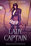 The Lady Captain (Belles & Bullets Book 4)