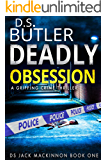 Deadly Obsession (DS Jack Mackinnon Crime Series Book 1) (English Edition)