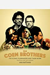 The Coen Brothers: The iconic filmmakers and their work Hardcover