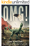 OMG! (FEEDING THE WORLD Book 4)