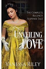 Unveiling Love: Regency Romance: Complete Edition - All Four Episodes Kindle Edition