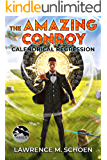 Calendrical Regression (the Amazing Conroy Book 3)