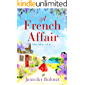 A French Affair: The perfect escapist summer read from bestseller Jennifer Bohnet