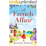 A French Affair: The perfect escapist read from bestseller Jennifer Bohnet