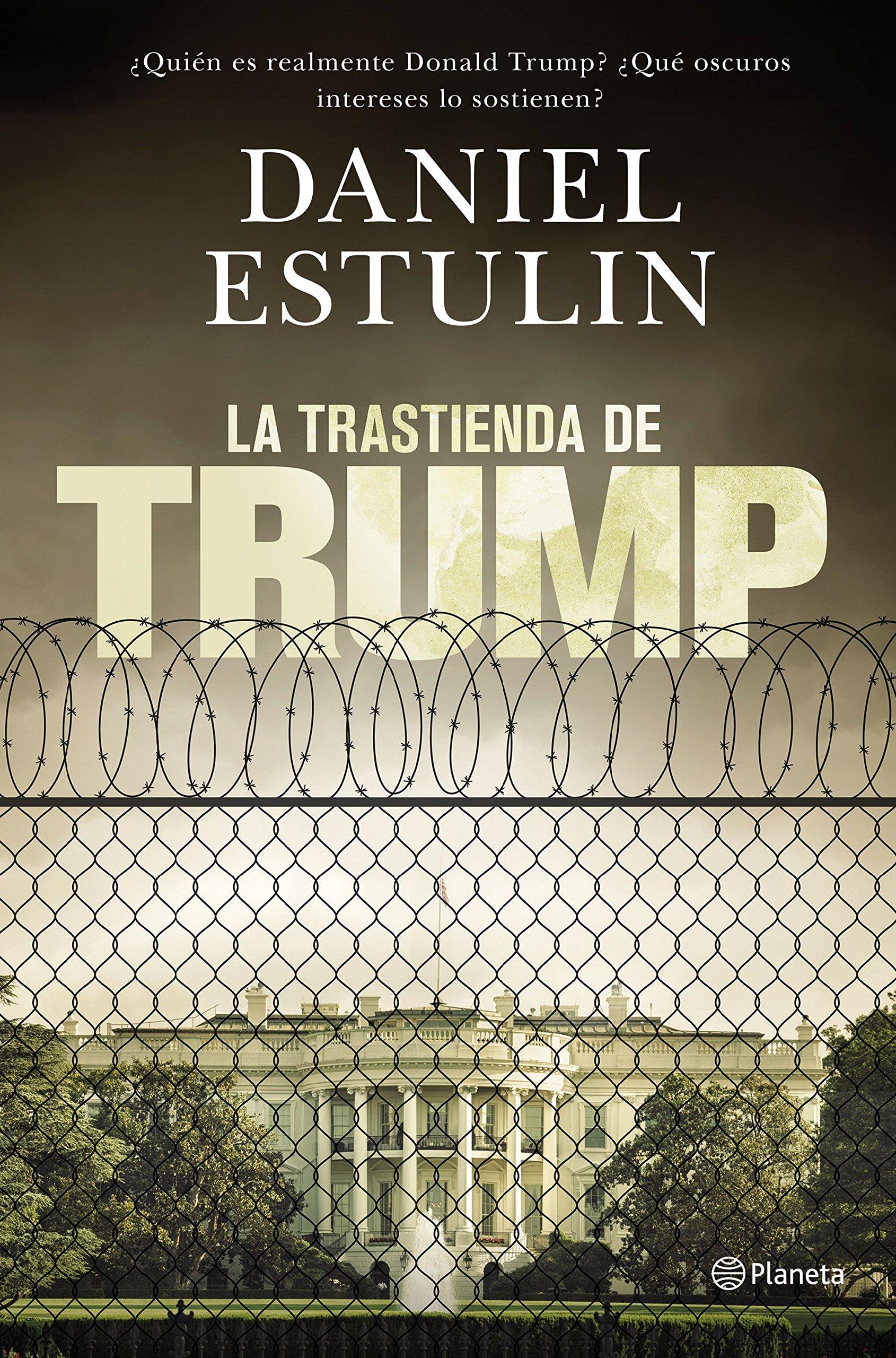 La trastienda de Trump (No Ficción): Amazon.es: Estulin, Daniel, Moraleda, Gema, Robledillo, Eva: Libros