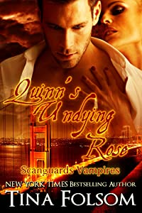 Quinn's Undying Rose (Scanguards Vampires Book 6)