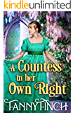A Countess in her Own Right: A Clean & Sweet Regency Historical Romance Novel