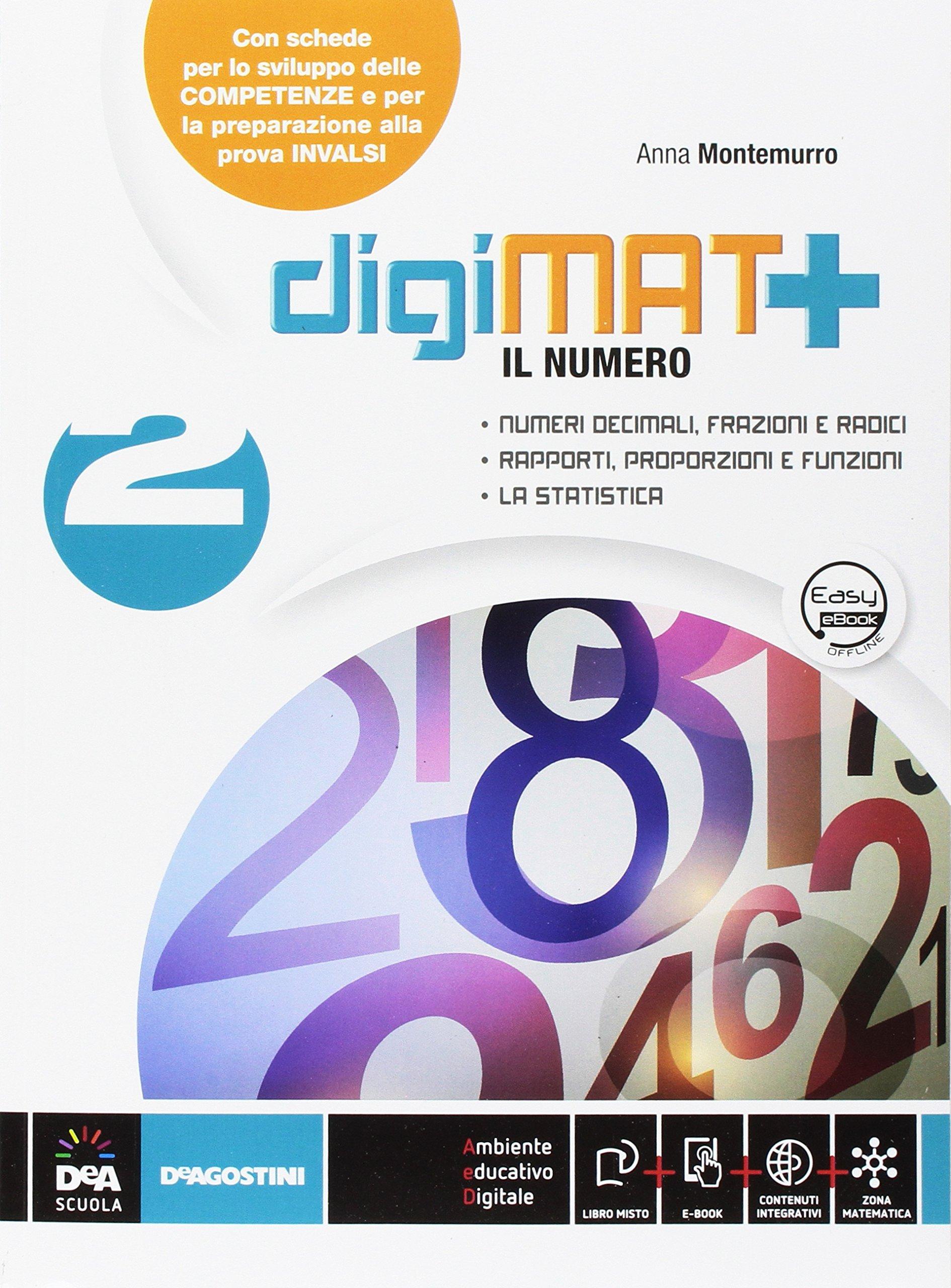 digiMAT+ – Il numero 2 – La geometria 2 – Quaderno competenze 2, libri di matematica per la scuola media