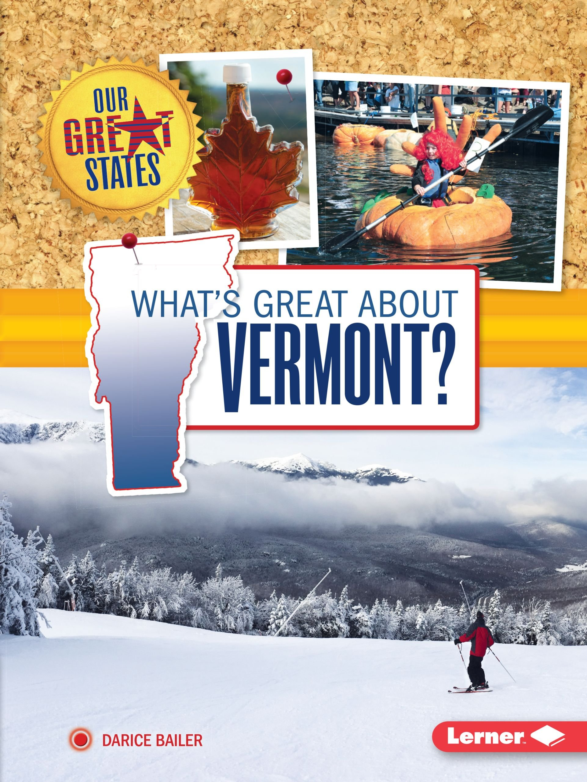 what-s-great-about-vermont-our-great-states