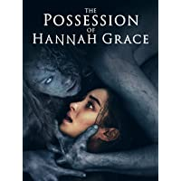 Deals on The Possession of Hannah Grace Digital 4K HD Rental