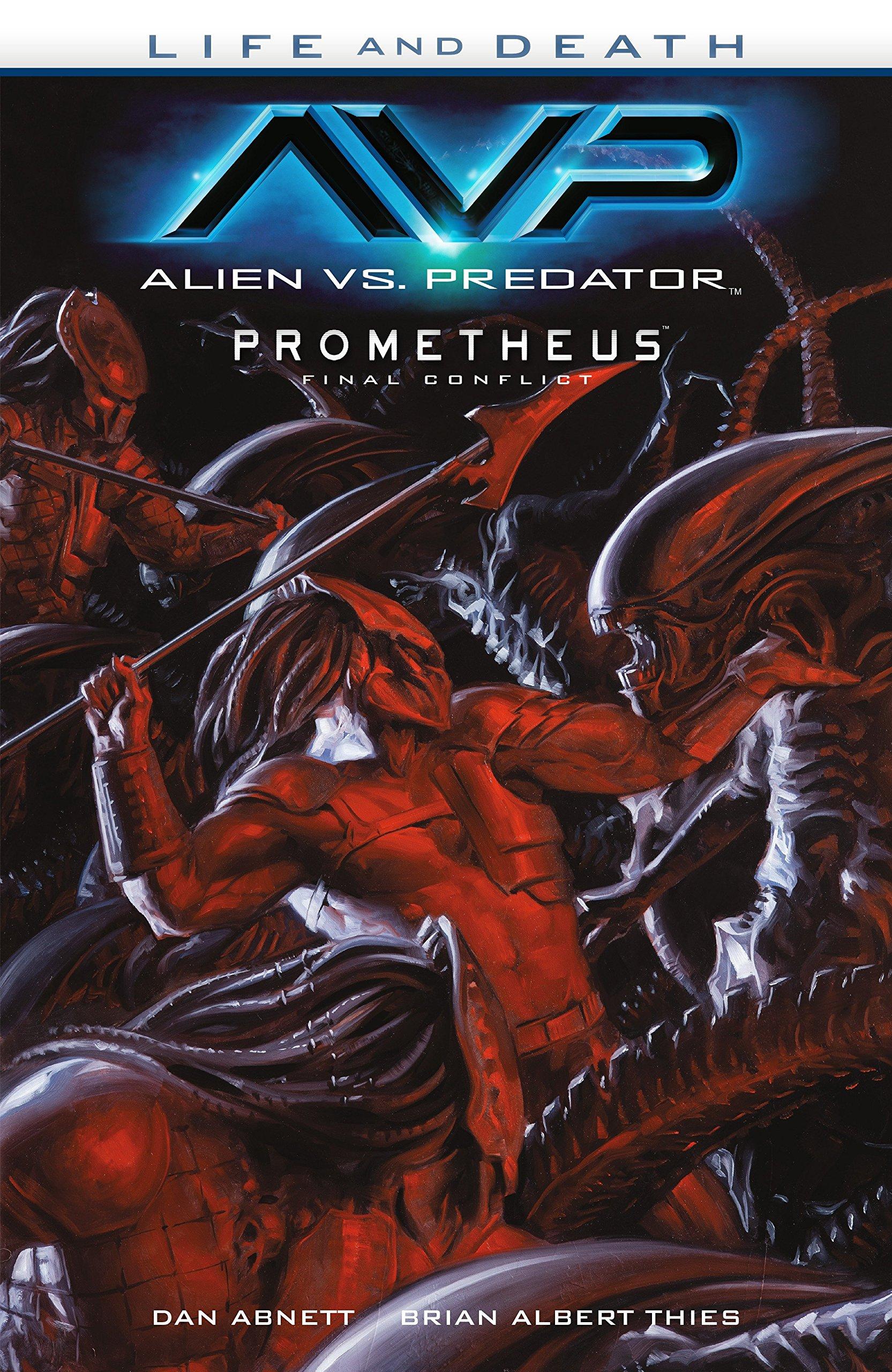Alien vs. Predator: Life and Death by Dark Horse Books