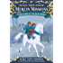 Blizzard of the Blue Moon (Magic Tree House (R) Merlin Mission Book 8)