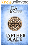 The Aether Blade (Greatborn Book 1) (English Edition)