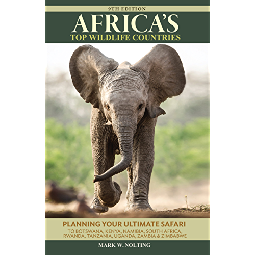 South Africa Namibia Rwanda Africas Top Wildlife Countries: Botswana Uganda Tanzania Also includin Kenya Zambia and Zimbabwe
