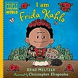 I am Frida Kahlo (Ordinary People Change the World)
