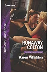 Runaway Colton (The Coltons of Texas Book 11)
