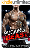 Pucking Beast (A Second Chance Sports Romance)