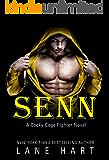 Senn (A Cocky Cage Fighter Novel Book 5)