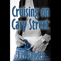 Cruising on Cary Street (English Edition)