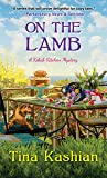 On the Lamb (A Kebab Kitchen Mystery)