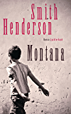 Montana: Roman (German Edition)