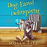 Dog-Eared Delinquent: Pet Whisperer P.I. Series, Book 4
