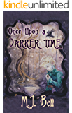 Once Upon a Darker Time (Chronicles of the Secret Prince Book 2)