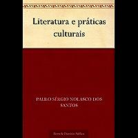 Literatura e práticas culturais