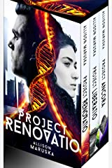 Project Renovatio: The Complete Trilogy Kindle Edition
