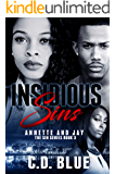 Insidious Sins: Annette and Jay (The Sin Series Book 3)