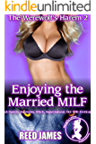 Enjoying the Married MILF (The Werewolf's Harem 2): (A Harem, Succubus, Witch, Supernatural, Hot Wife Erotica)