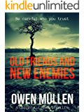 Old Friends And New Enemies (PI Charlie Cameron Book 2)
