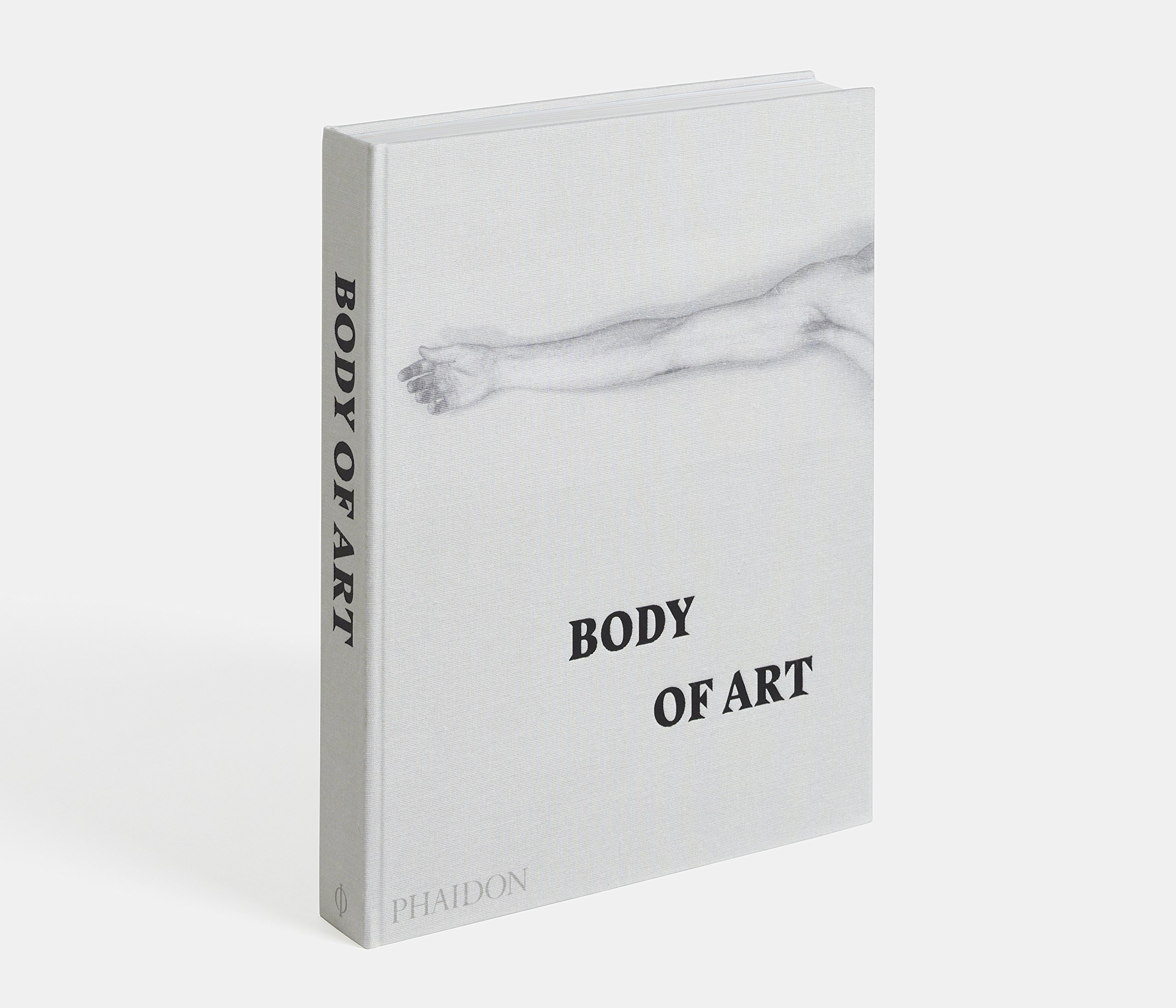 Body Of Art Aaronson Deborah Diane Fortenberry Rebecca Morrill Eds 9780714869667 Amazon Com Books