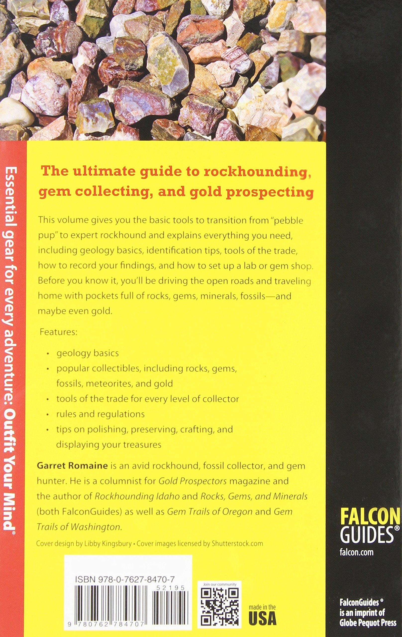 The Modern Rockhounding and Prospecting Handbook (Falcon