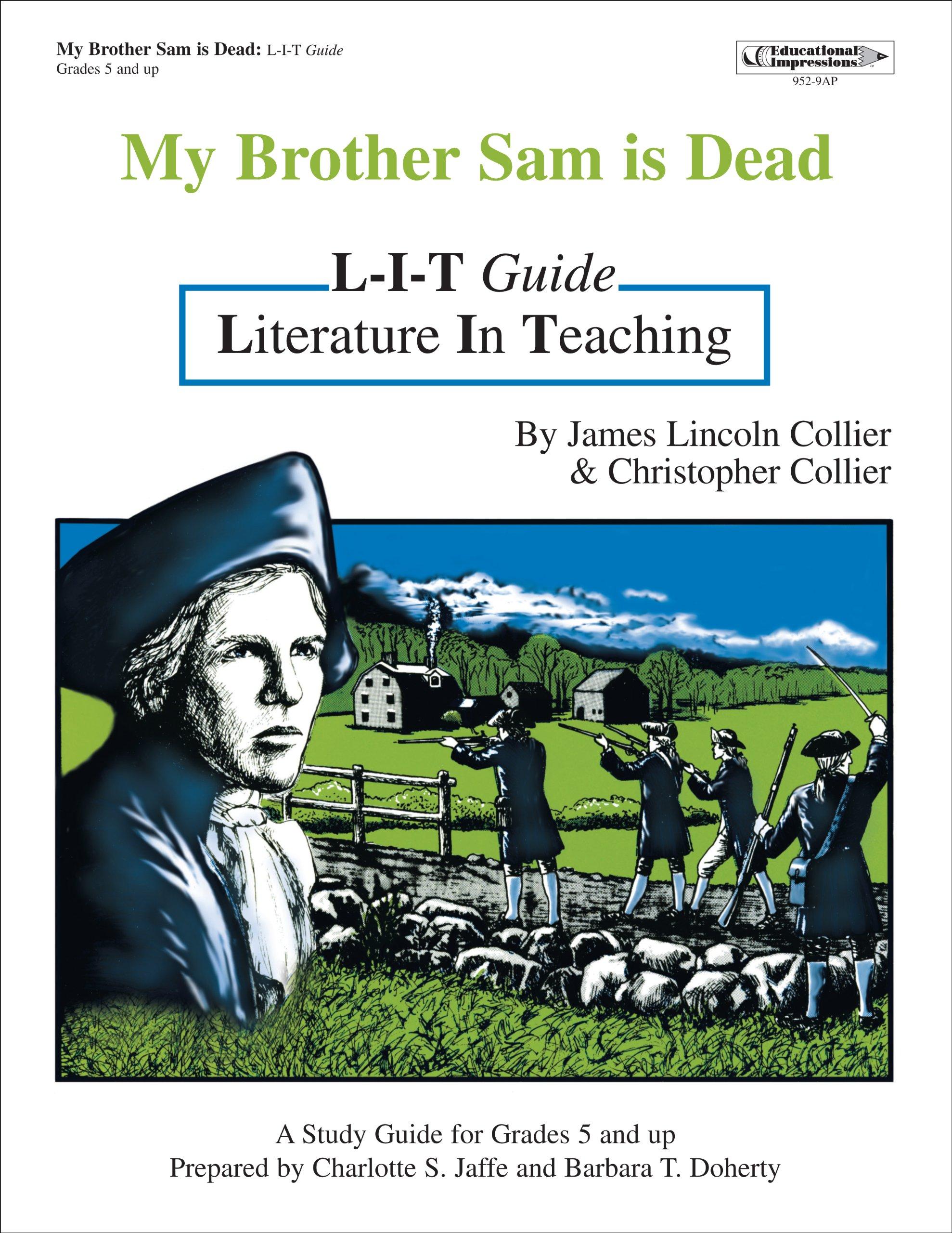 MY BROTHER SAM IS DEAD: Charlotte Jaffe, Barbara Doherty: 9781566449526:  Amazon.com: Books
