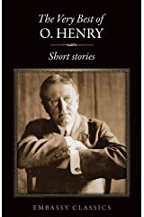 THE VERY BEST SHORT STORIES OF O. HENRY Kindle Edition