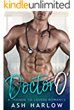 Doctor O: A Friends to Lovers Romance