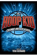 The Hoop Kid from Elmdale Park Kindle Edition