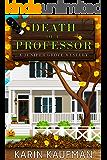 Death of a Professor (Juniper Grove Cozy Mystery Book 10)