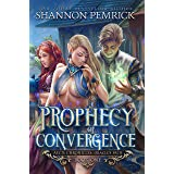 Prophecy of Convergence (Oracle's Path Book 1)