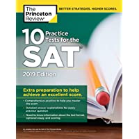 10 Practice Tests for the SAT, 2019 Edition: Extra Preparation to Help Achieve an Excellent Score (College Test Preparation)
