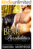 Bear Possibilities  (Bear Fursuits Book 2)