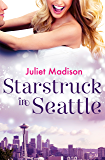 Starstruck In Seattle (novella) (Novella)