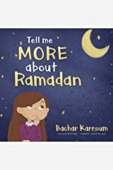 Tell me more about Ramadan: (Islamic books for kids) Kindle Edition