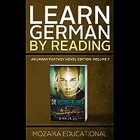 Learn German: By Reading Urban Fantasy (Lernen Sie Deutsch mit Urban Fantasy Romanen 1) (German Edition)