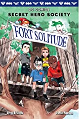 Fort Solitude (DC Comics: Secret Hero Society #2) Kindle Edition
